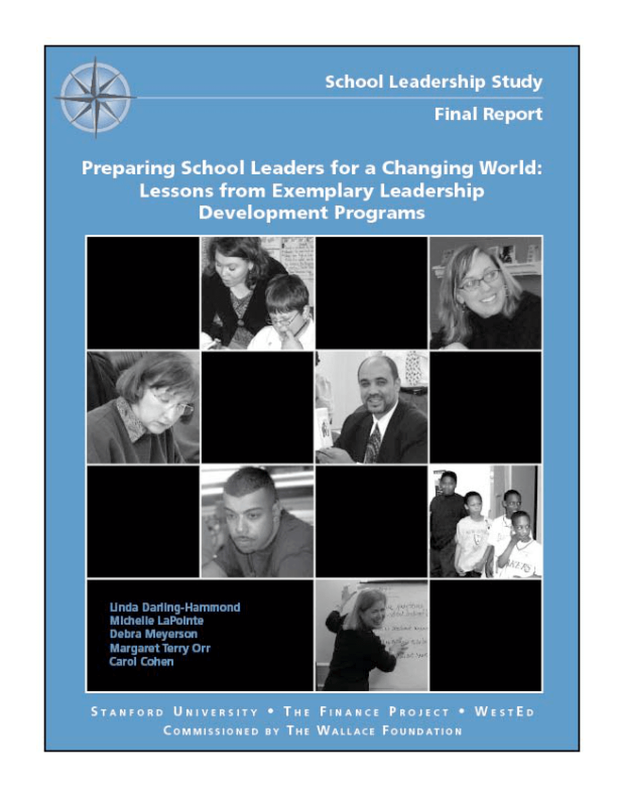 Preparing School Leaders for a Changing World: Lessons From Exemplary Leadership Development Programs