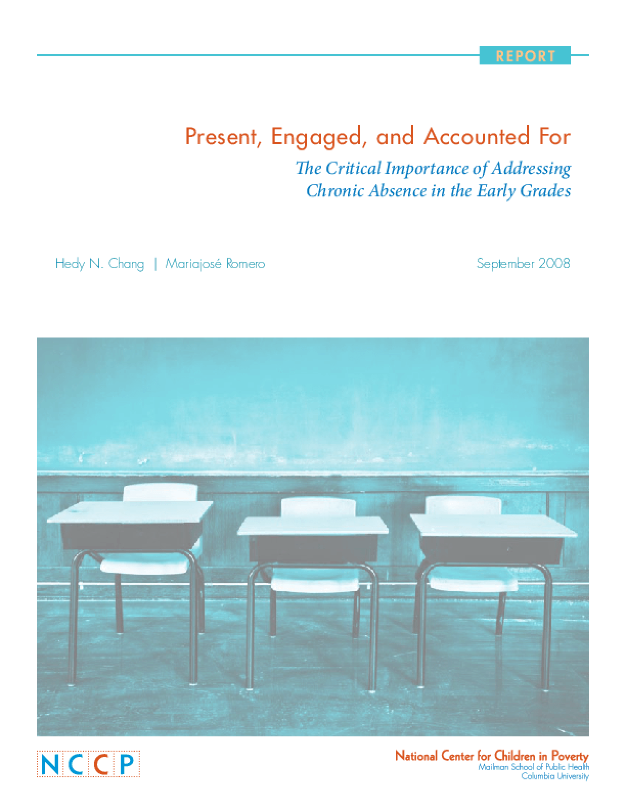 Present, Engaged, and Accounted For: The Critical Importance of Addressing Chronic Absence in the Early Grades
