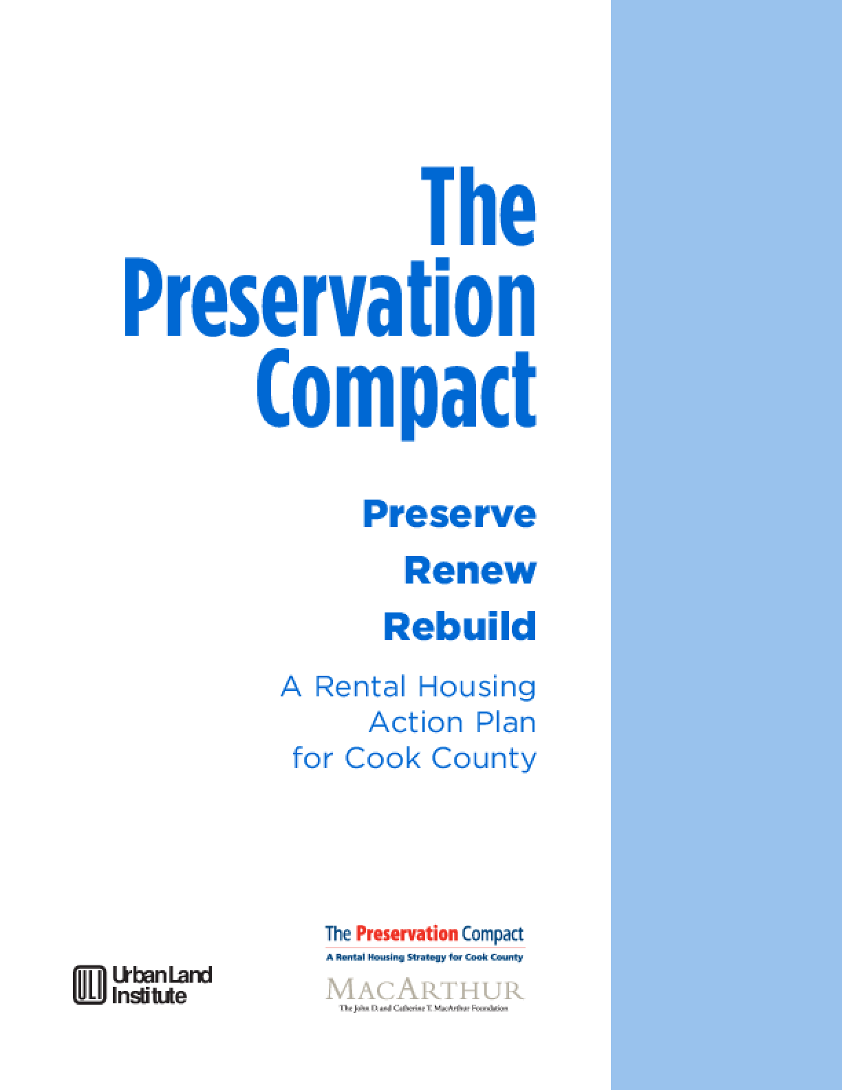 Preservation Compact: Preserve, Renew, Rebuild: A Rental Housing Action Plan for Cook County