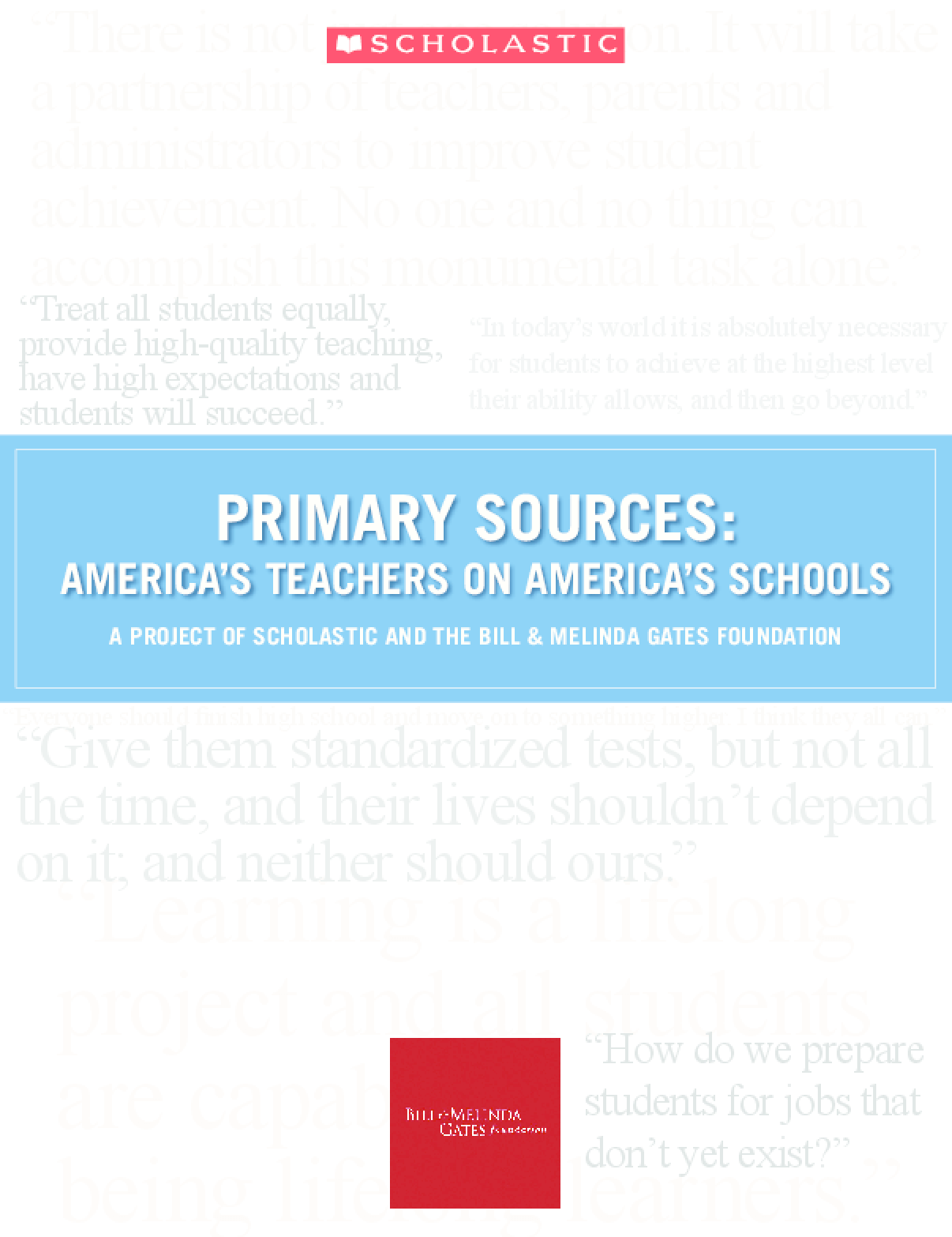 Primary Sources: America's Teachers on America's Schools