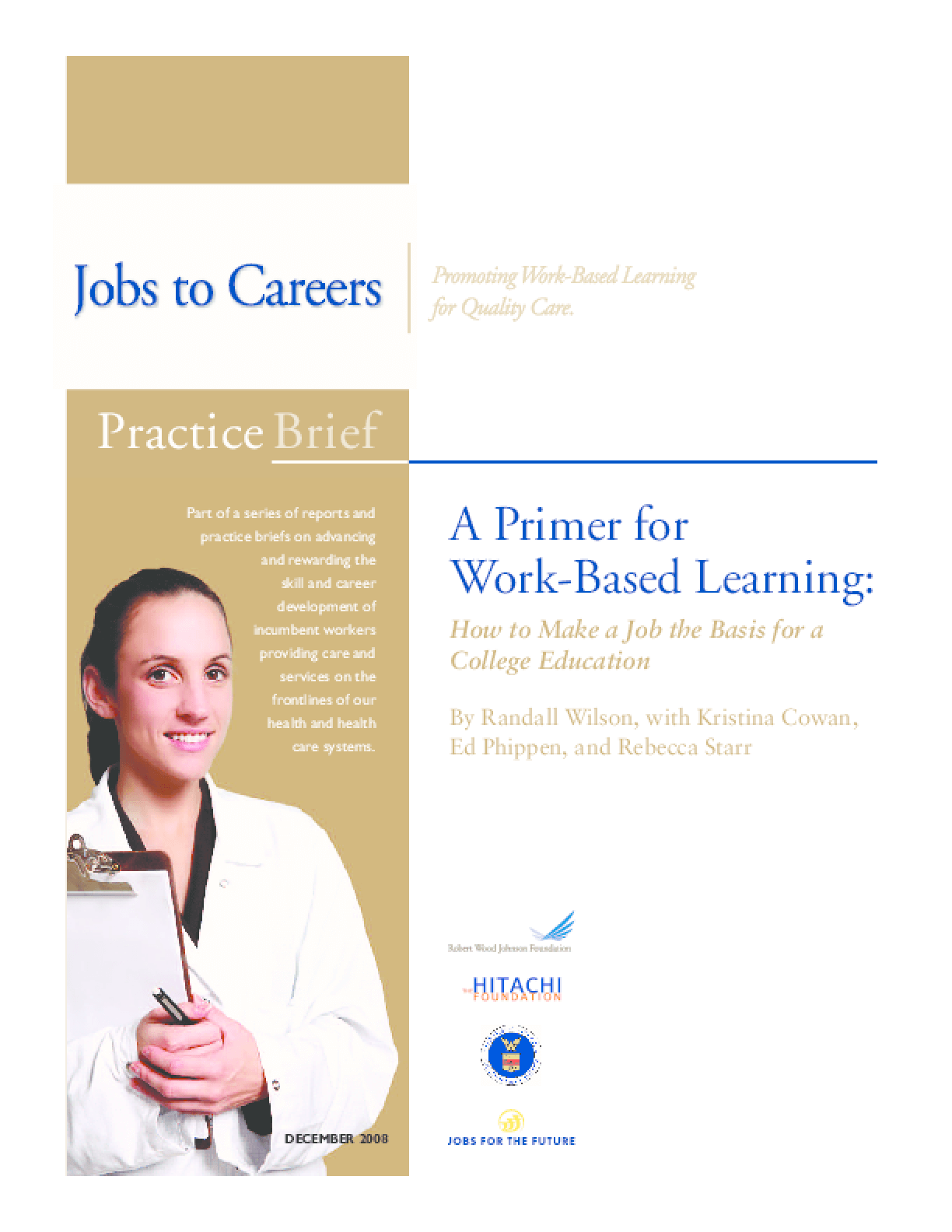 A Primer for Work-Based Learning: How to Make a Job the Basis for a College Education
