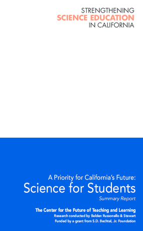A Priority for California's Future: Science for Students