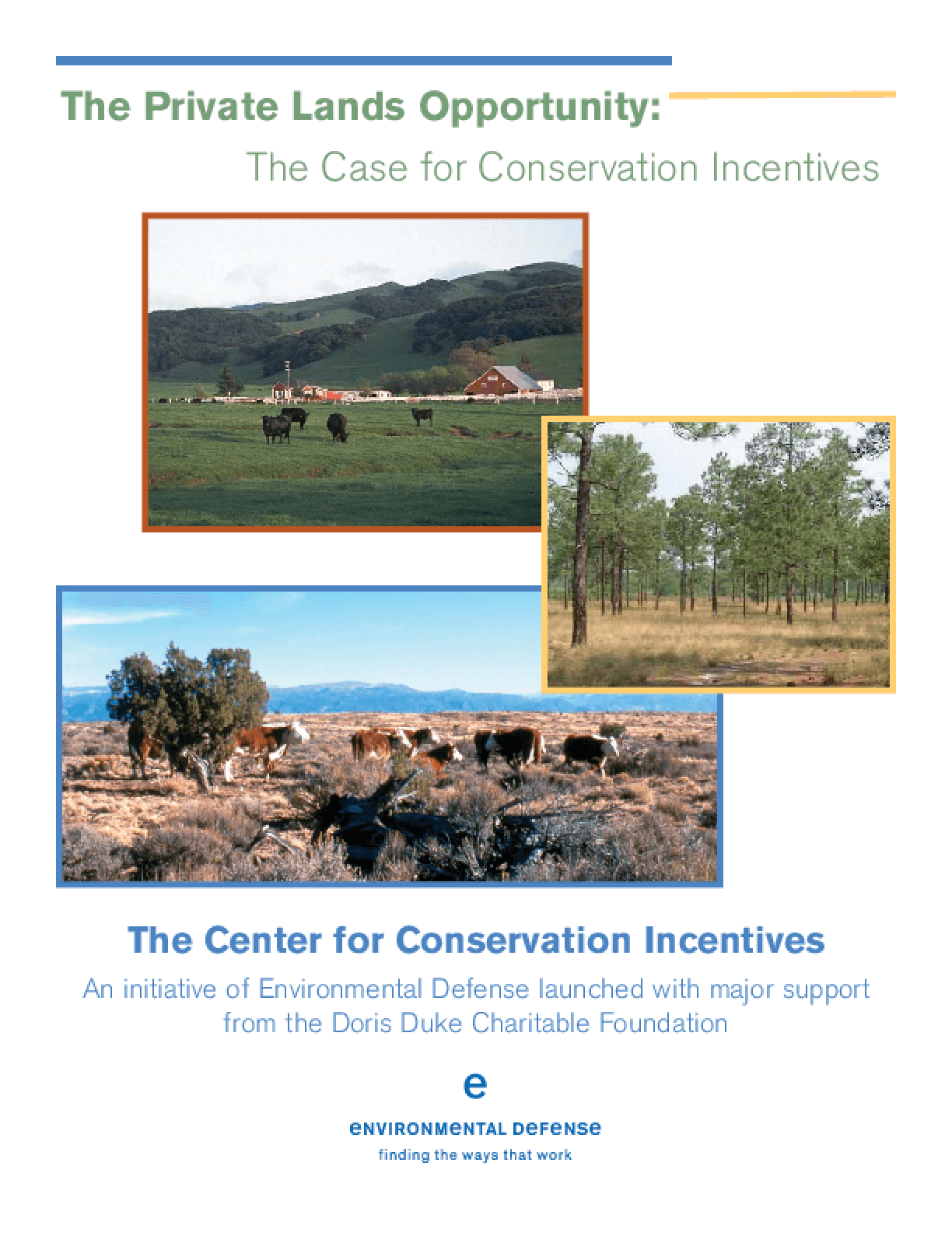 The Private Lands Opportunity: The Case for Conservation Incentives