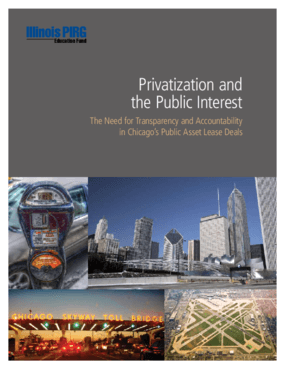 Privatization and the Public Interest: The Need for Transparency and Accountability in Chicago's Public Asset Lease Deals