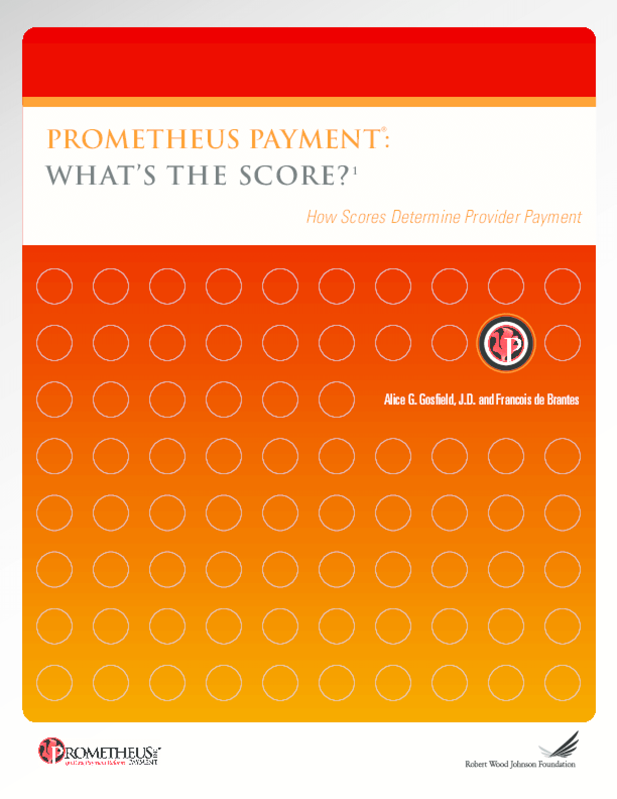 PROMETHEUS Payment: What's the Score?