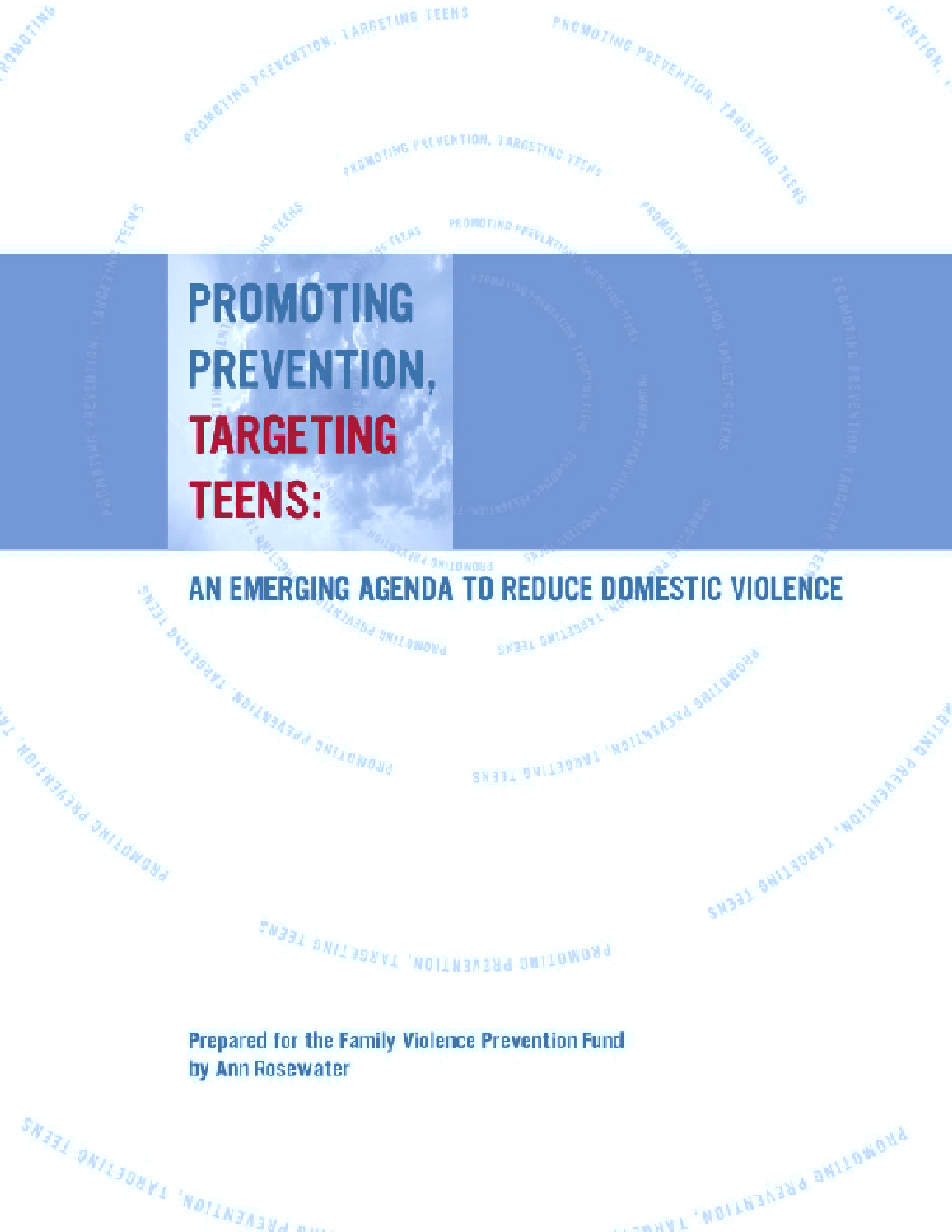 Promoting Prevention, Targeting Teens: An Emerging Agenda to Reduce Domestic Violence