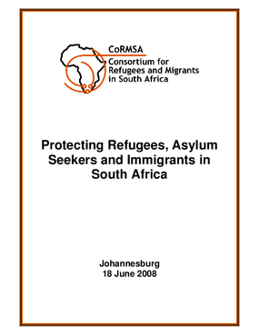 Protecting Refugees, Asylum Seekers and Immigrants in South Africa