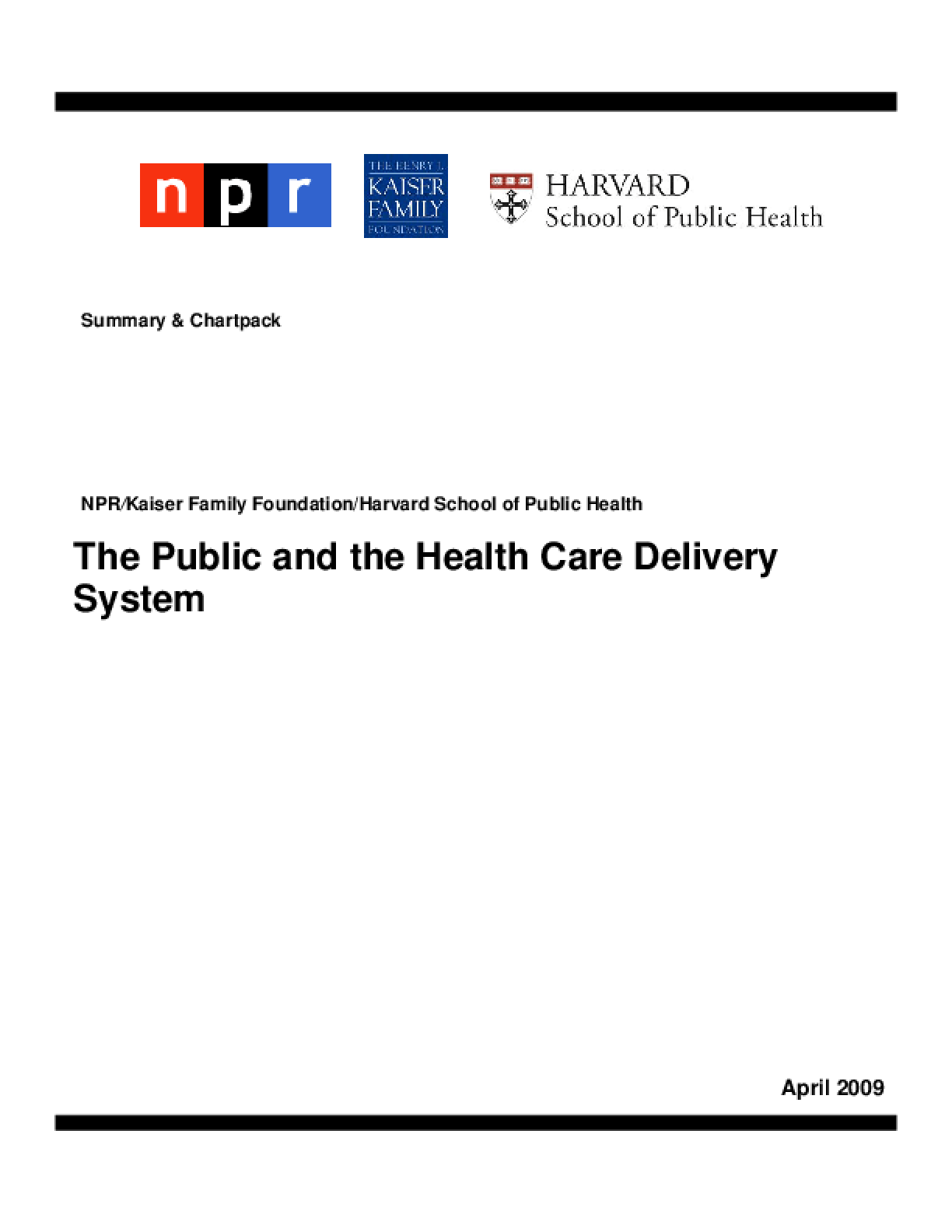 The Public and the Health Care Delivery System