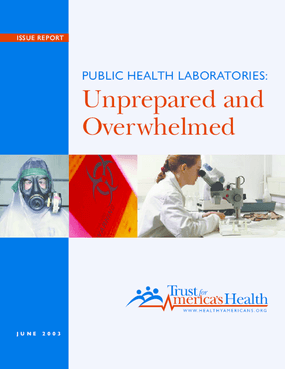 Public Health Laboratories: Unprepared and Overwhelmed