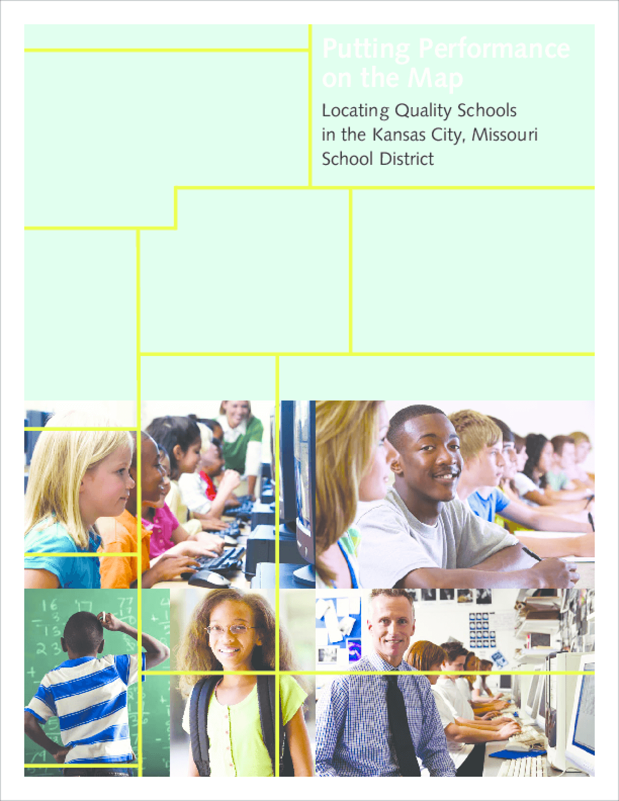 Putting Performance on the Map: Locating Quality Schools in the Kansas City, Missouri School District
