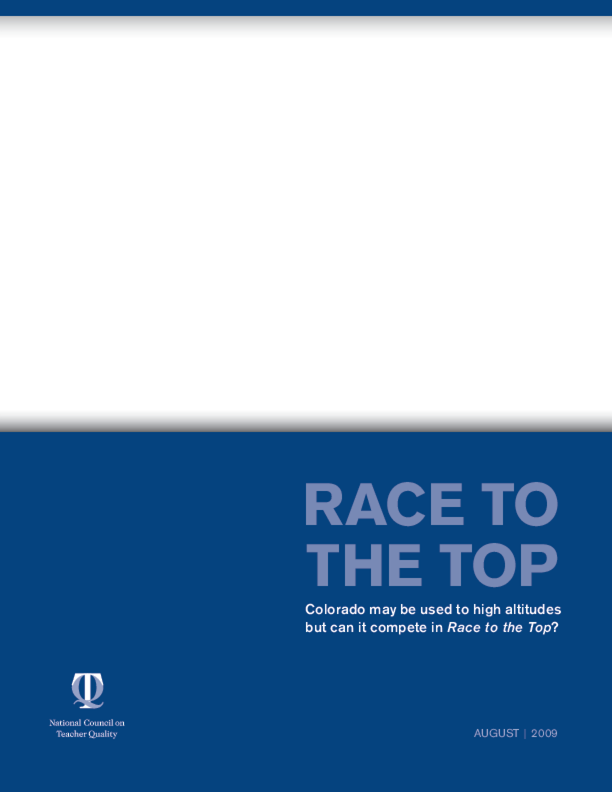 Race to the Top: Colorado May Be Used to High Altitudes But Can It Compete in Race to the Top?