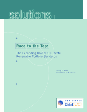 Race to the Top: The Expanding Role of U.S. State Renewable Portfolio Standards