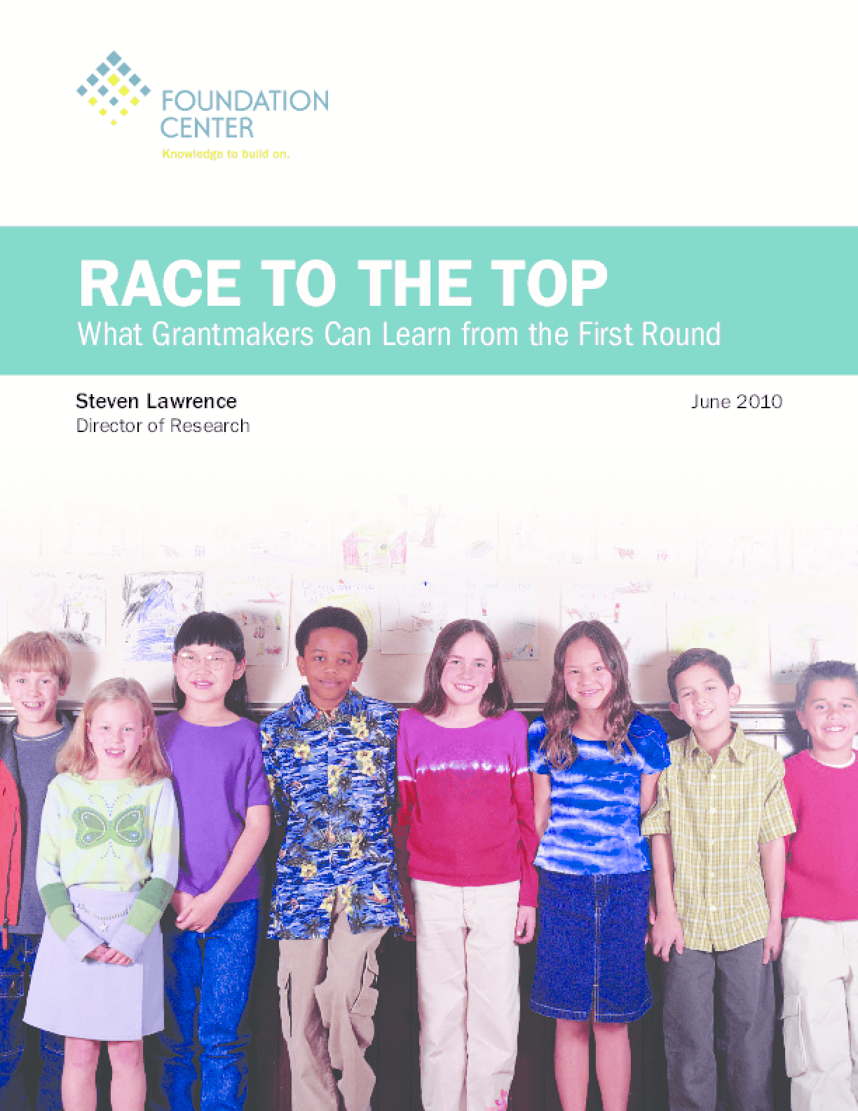 Race to the Top: What Grantmakers Can Learn From the First Round