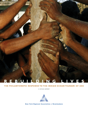 Rebuilding Lives: The Philanthropic Response to the Indian Ocean Tsunami of 2004