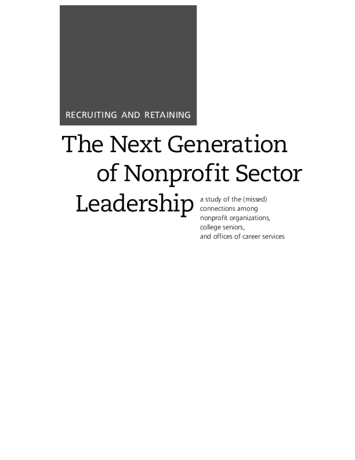 Recruiting and Retaining the Next Generation of Nonprofit Sector Leadership