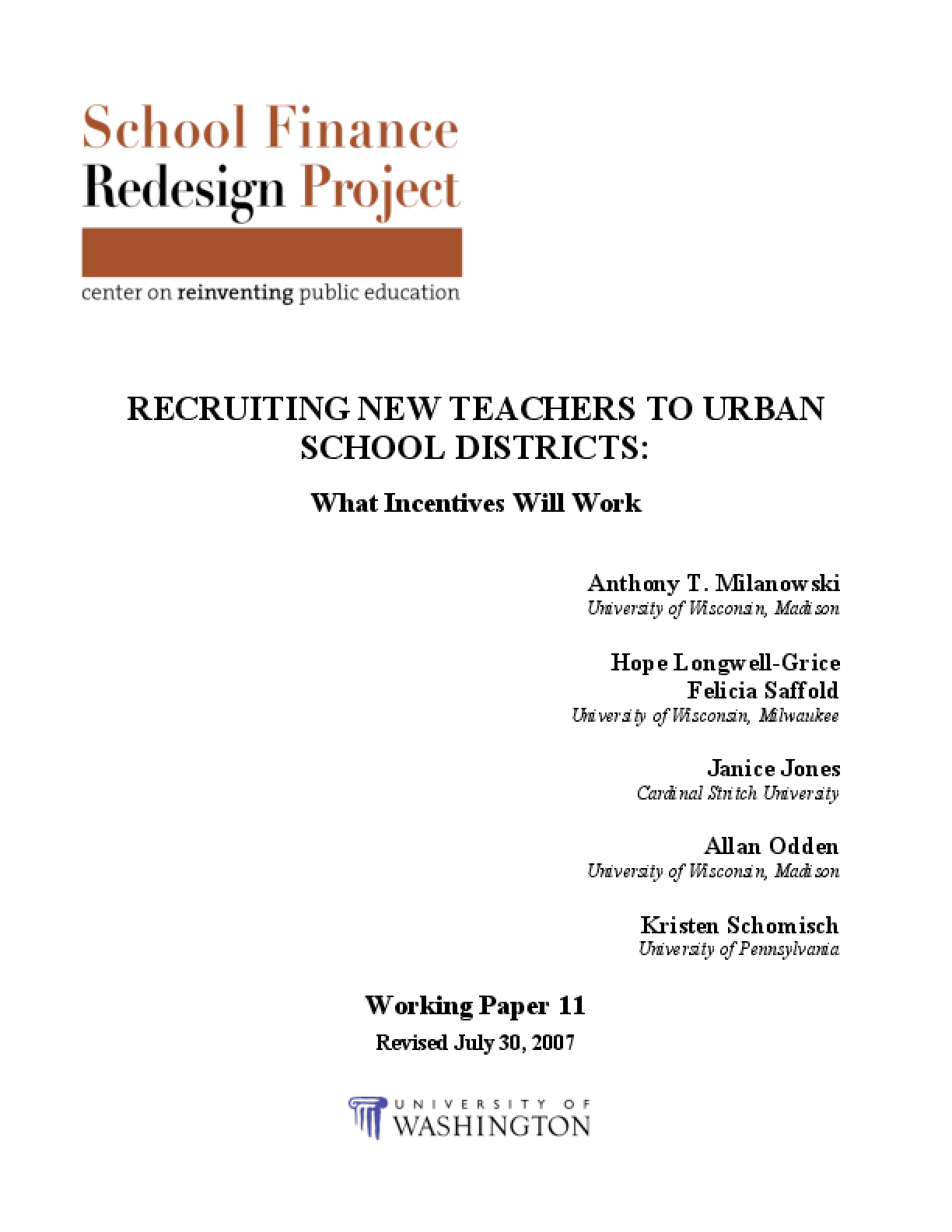 Recruiting New Teachers to Urban School Districts: What Incentives Will Work