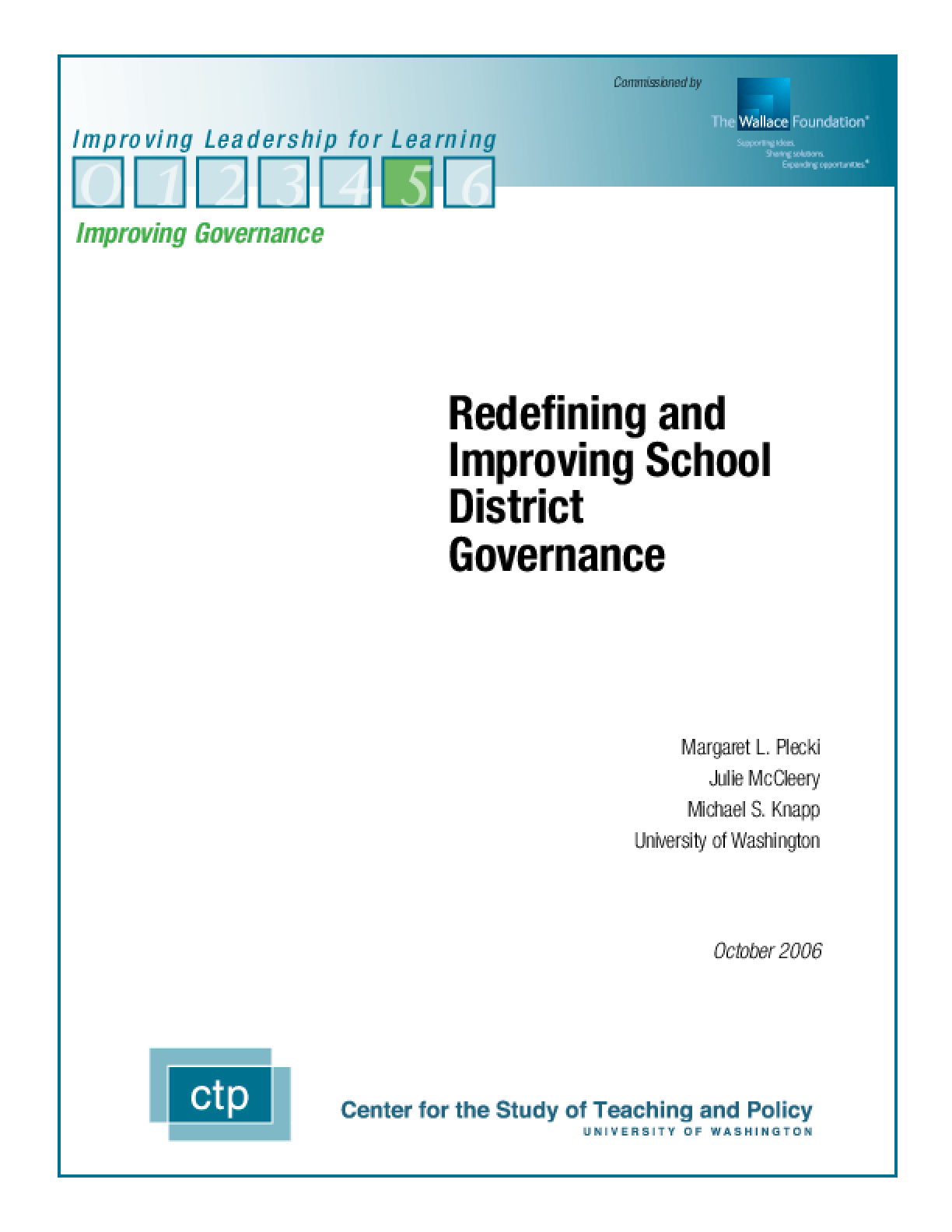 Redefining and Improving School District Governance