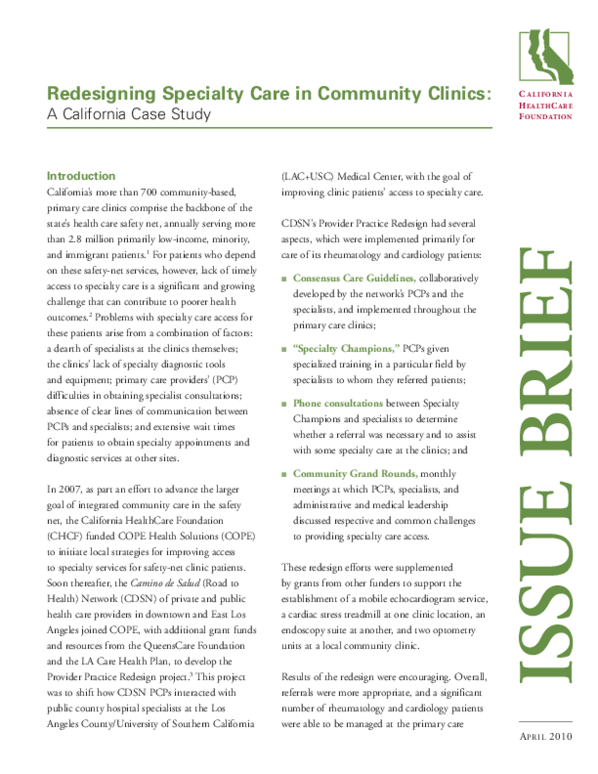 Redesigning Specialty Care in Community Clinics: A California Case Study
