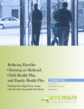 Reducing Enrollee Churning in Medicaid, Child Health Plus, and Family Health Plus
