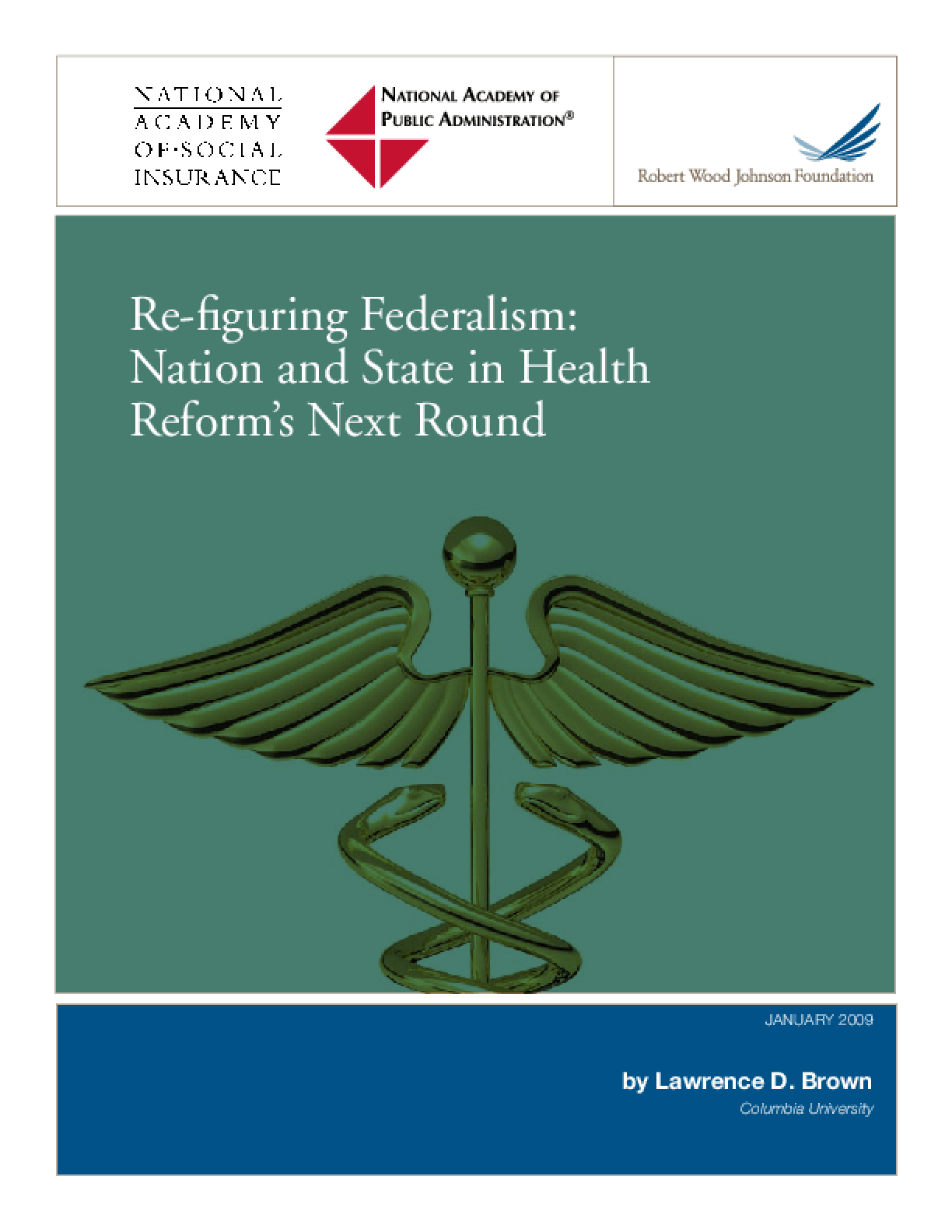 Re-figuring Federalism: Nation and State in Health Reform's Next Round