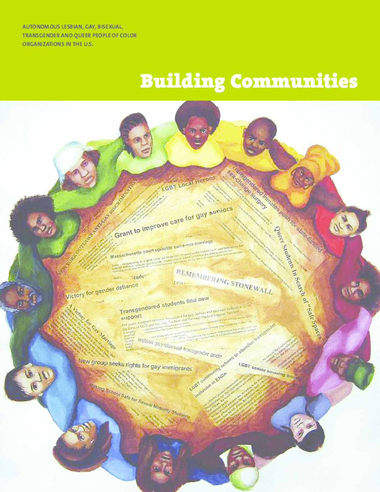 Building Communities: Autonomous LGBTQ People of Color Organizations in the U.S.