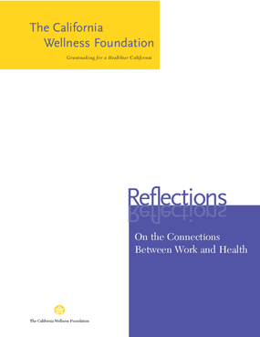 Reflections on the Connections Between Work and Health