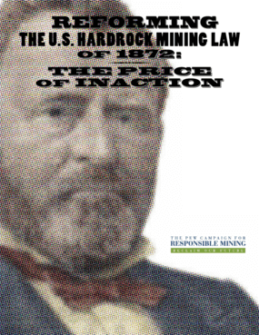 Reforming the U.S. Hardrock Mining Law of 1872: The Price of Inaction