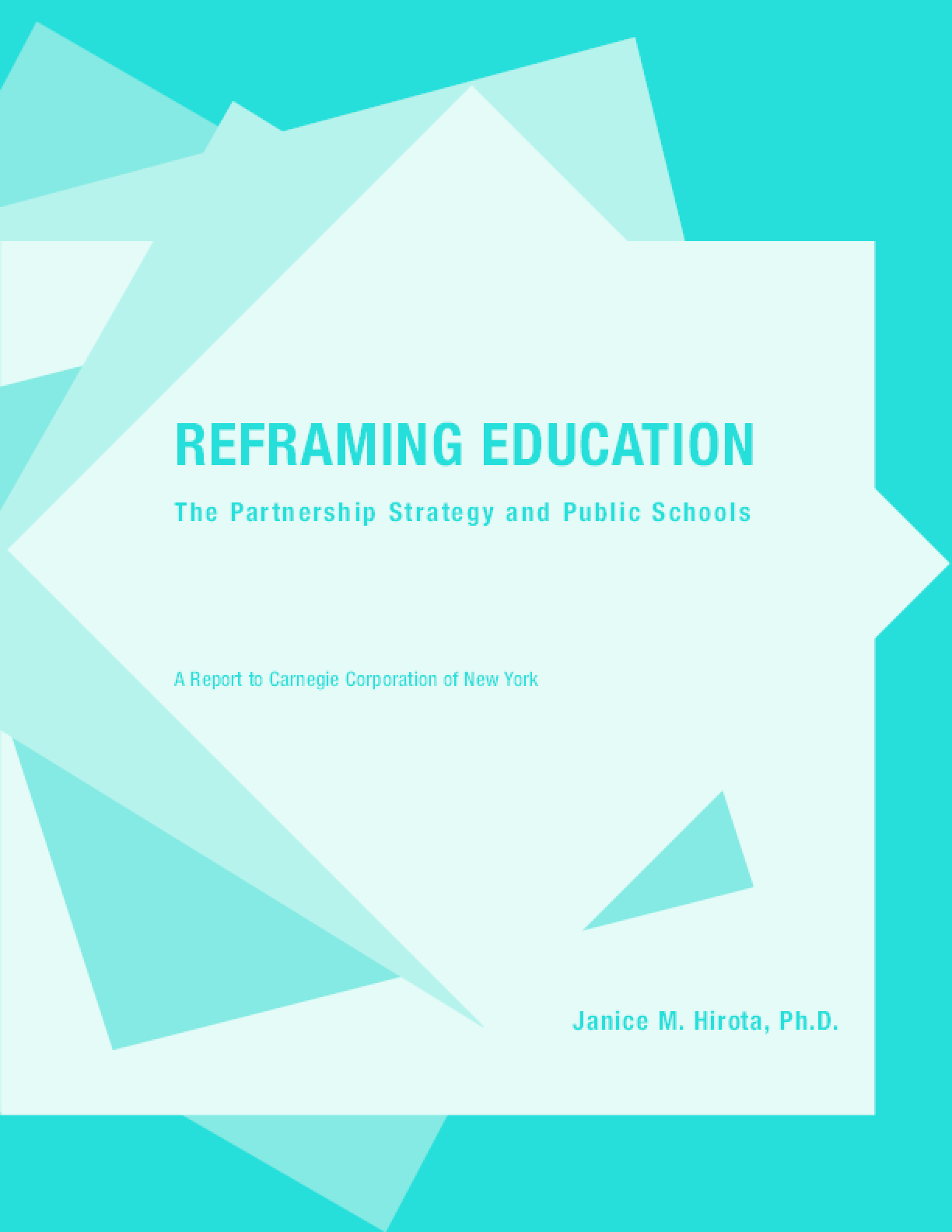 Reframing Education: The Partnership Strategy and Public Schools