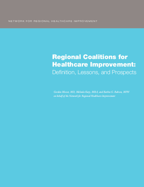 Regional Coalitions for Healthcare Improvement: Definition, Lessons, and Prospects