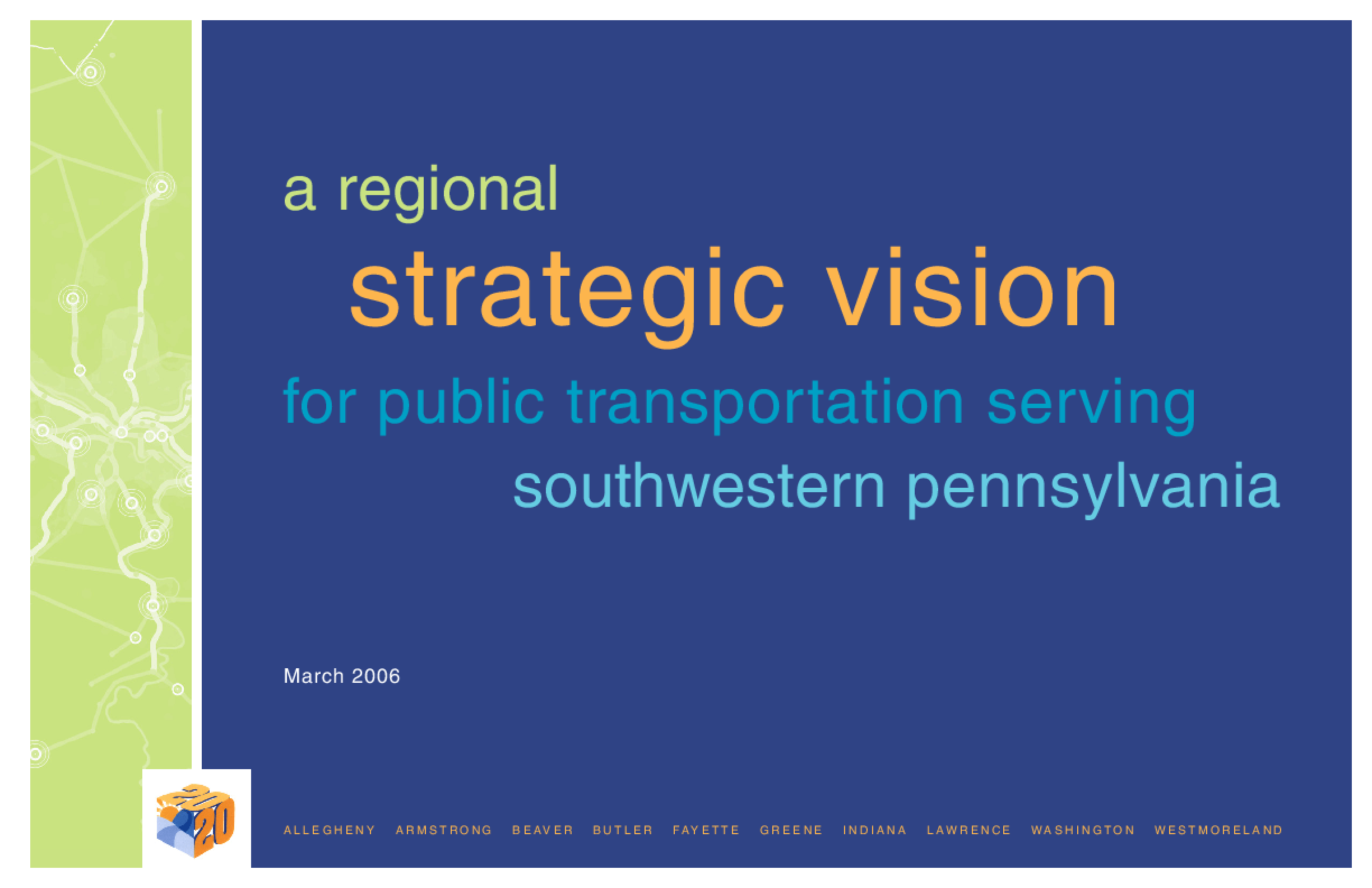A Regional Strategic Vision for Public Transportation Serving Southwestern Pennsylvania