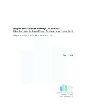 Religion and Same-Sex Marriage in California: A New Look at Attitudes and Values Two Years After Proposition 8