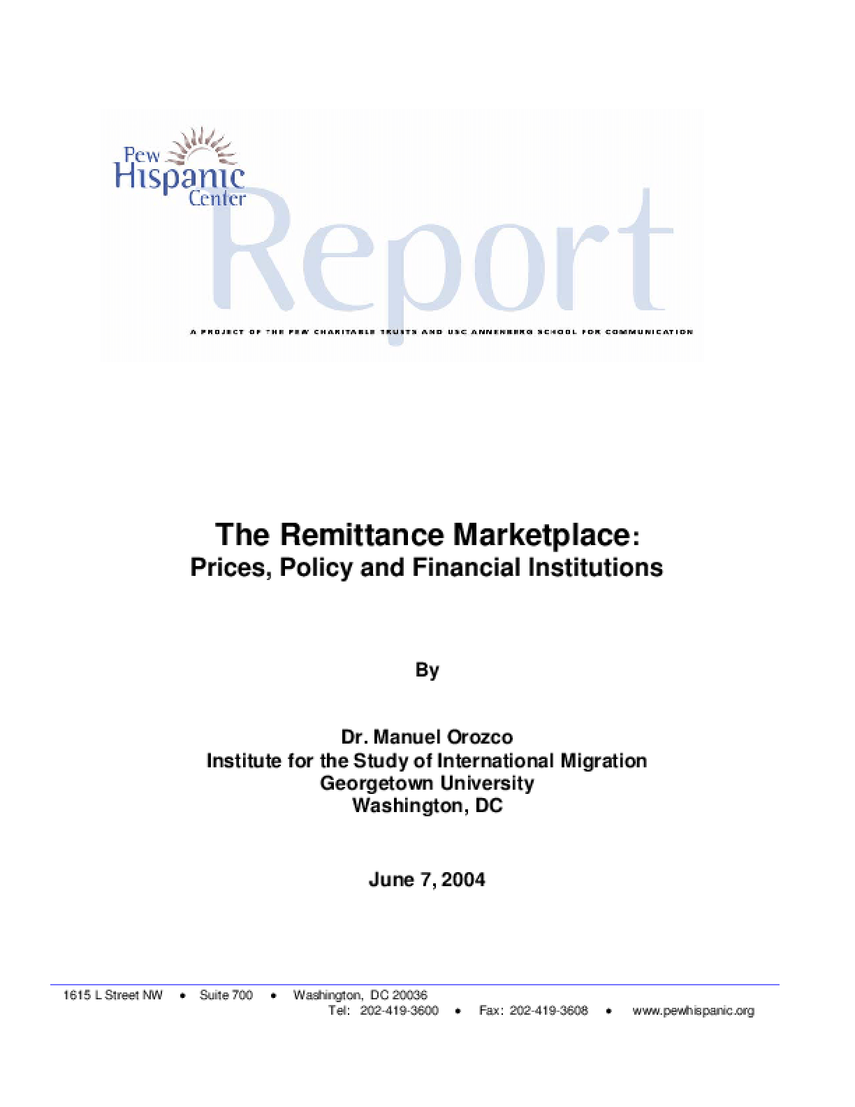 The Remittance Marketplace: Prices, Policy and Financial Institutions