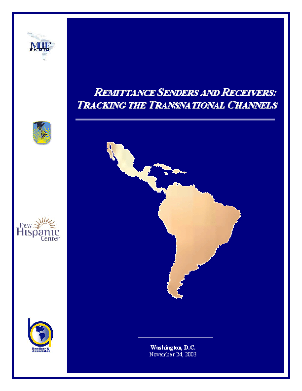 Remittance Senders and Receivers: Tracking the Transnational Channels