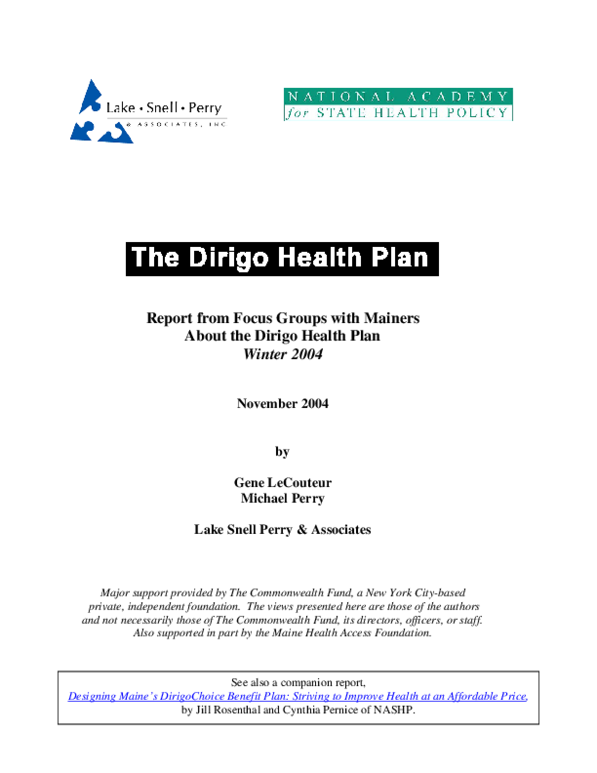 Report From Focus Groups With Mainers About the Dirigo Health Plan