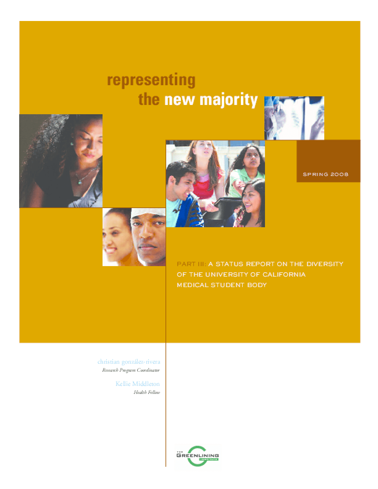 Representing the New Majority: A Status Report on the Diversity of the University of California Medical School Faculty