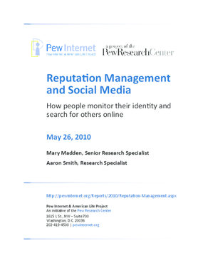 Reputation Management and Social Media: How People Monitor Their Identity and Search for Others Online
