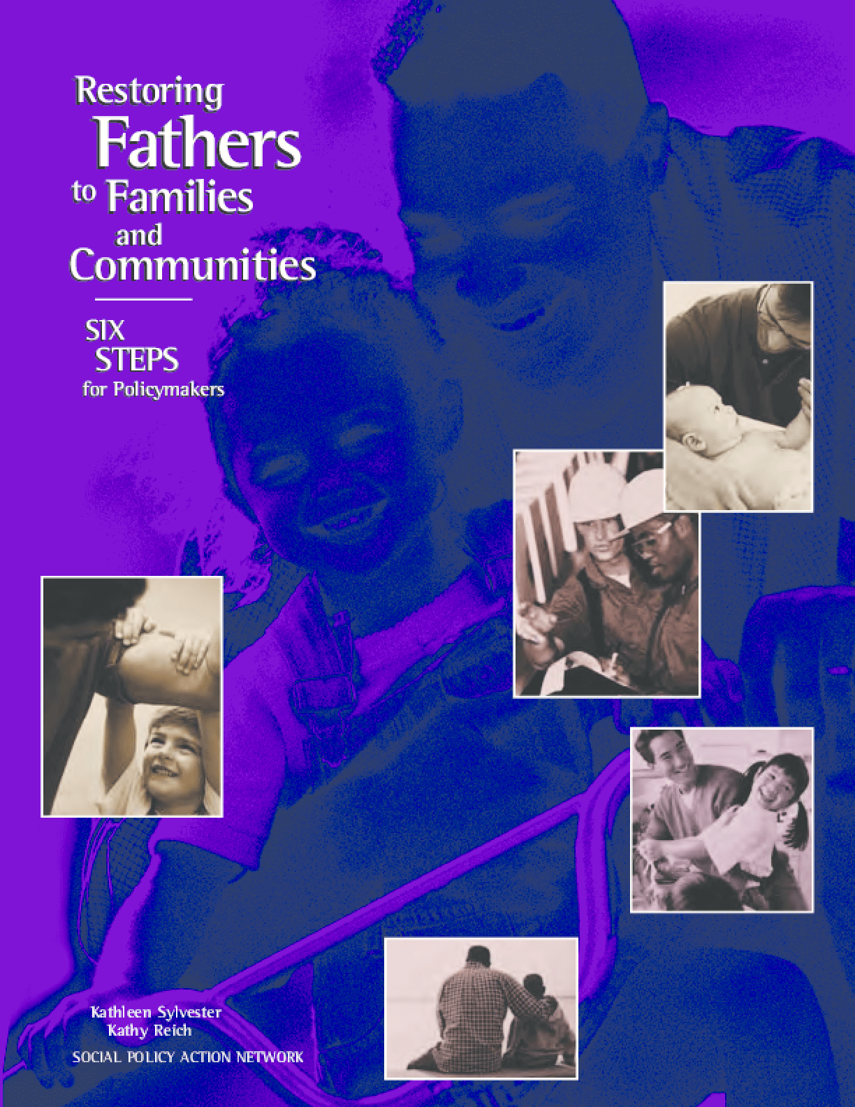 Restoring Fathers to Families and Communities: Six Steps for Policymakers