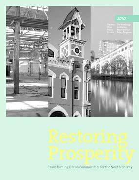 Restoring Prosperity: Transforming Ohio's Communities for the Next Economy