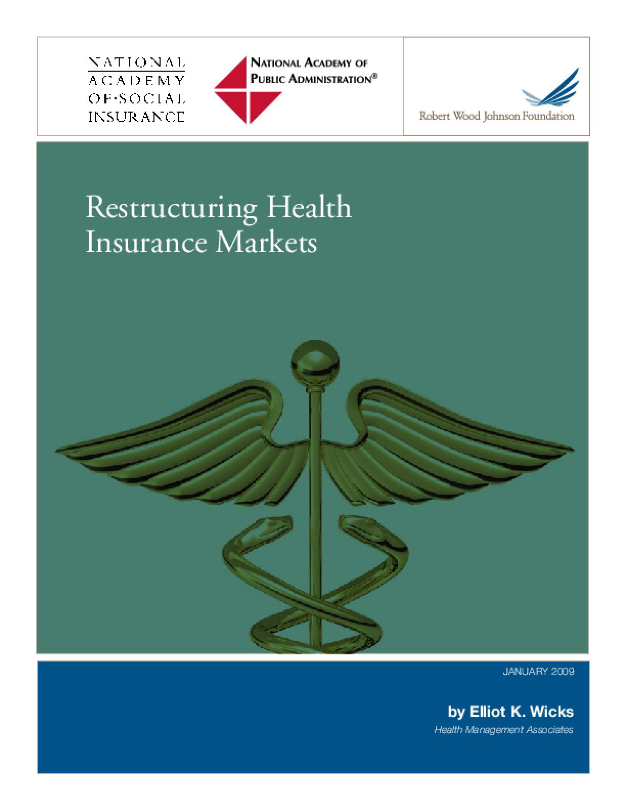 Restructuring Health Insurance Markets