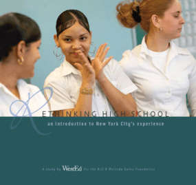 Rethinking High School: An Introduction to New York City's Experience