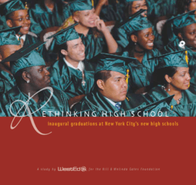 Rethinking High School: Inaugural Graduations at New York City's New High Schools