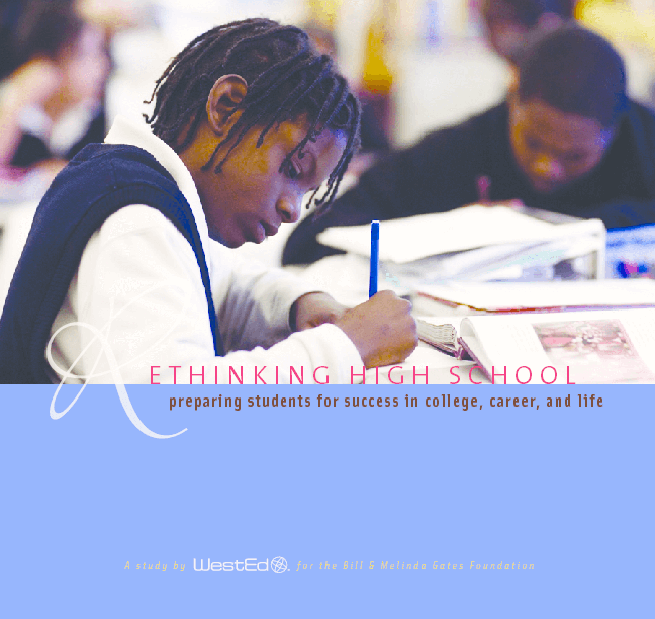 Rethinking High School: Preparing Students for Success in College, Career, and Life