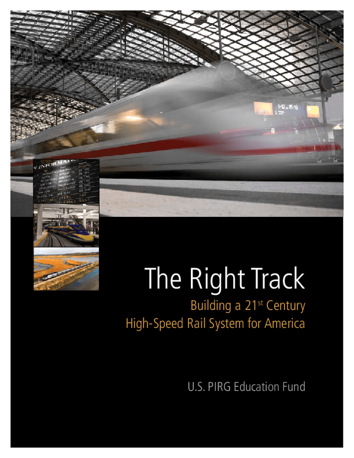 The Right Track: Building a 21st Century High-Speed Rail System for America