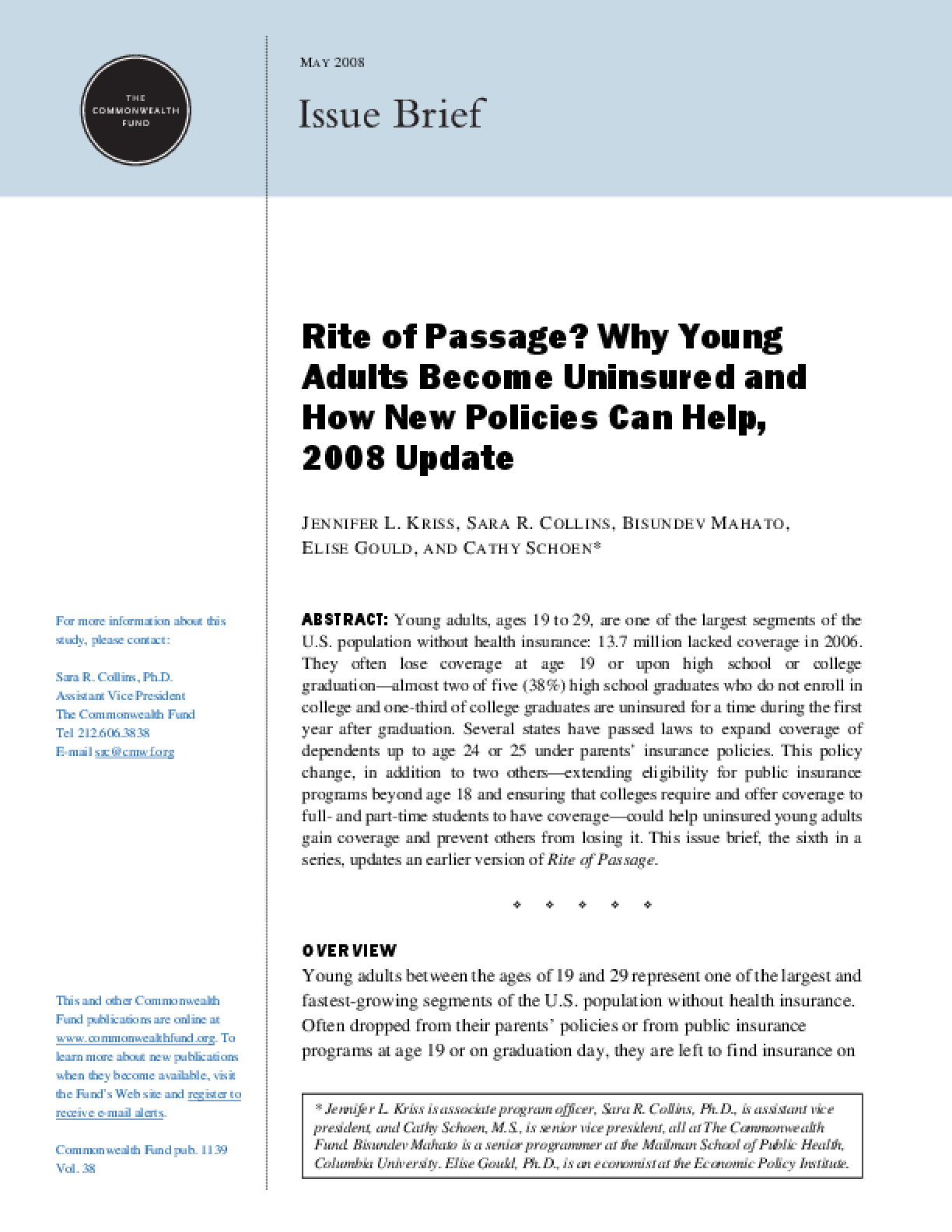 Rite of Passage? Why Young Adults Become Uninsured and How New Policies Can Help, 2008 Update