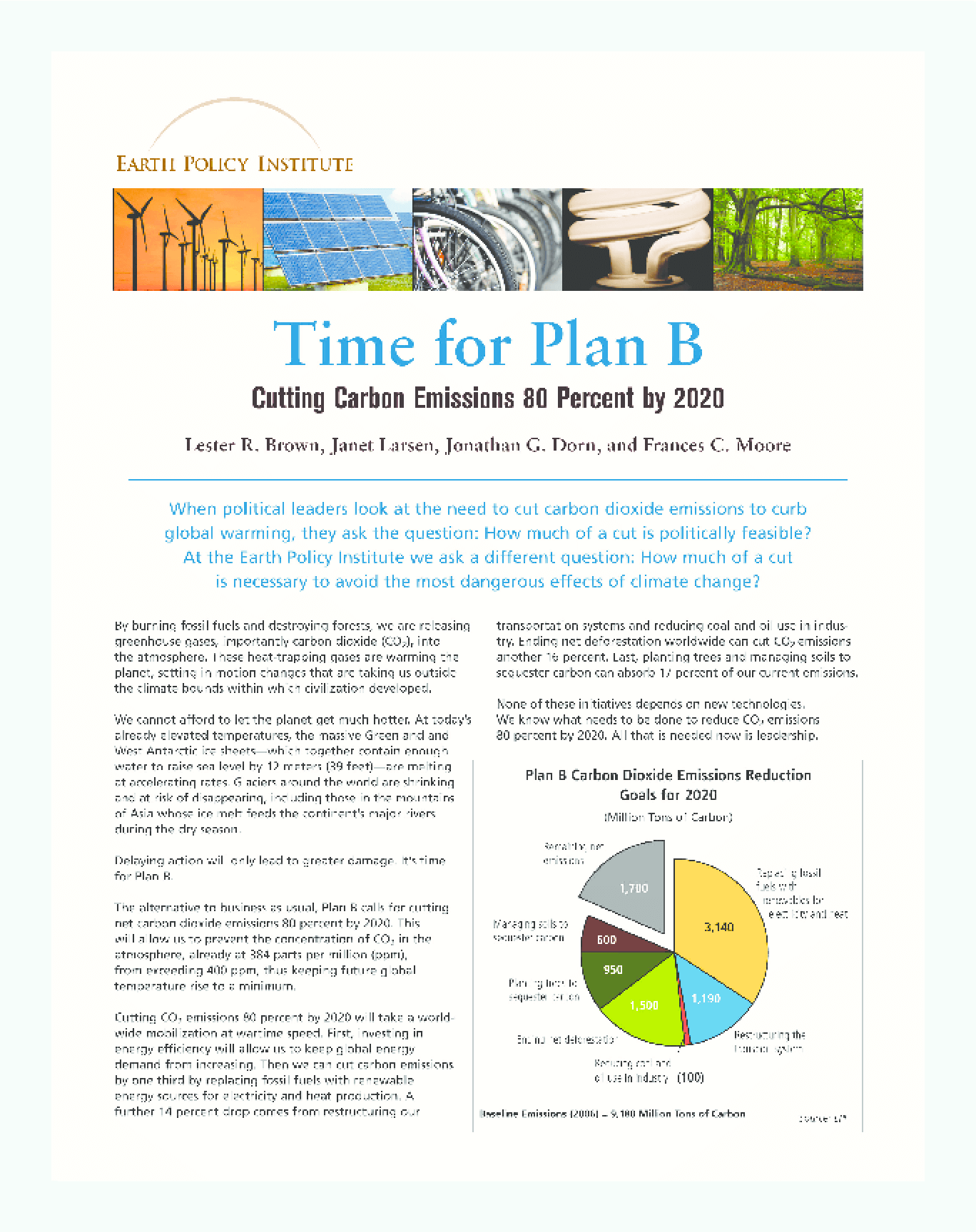 Time for Plan B: Cutting Carbon Emissions 80 Percent by 2020