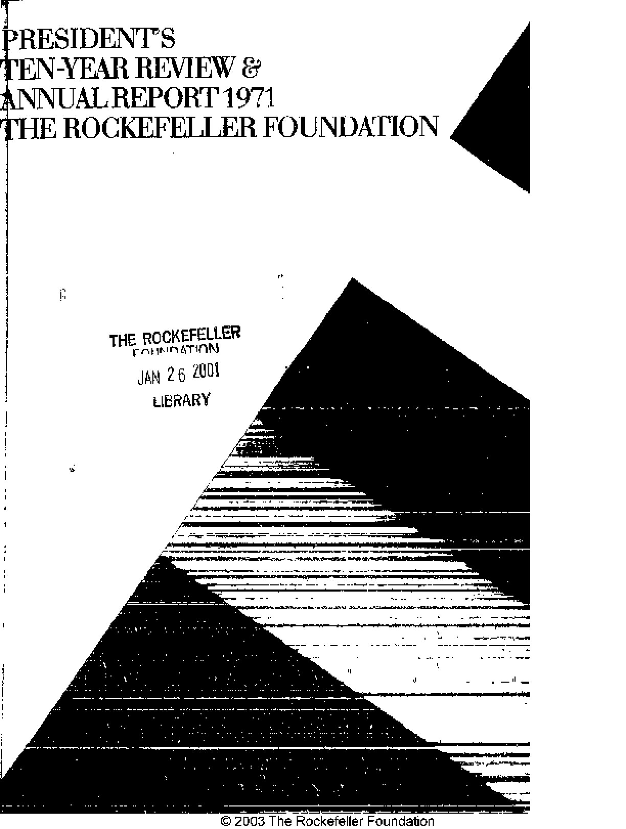 Rockefeller Foundation - 1971 Annual Report