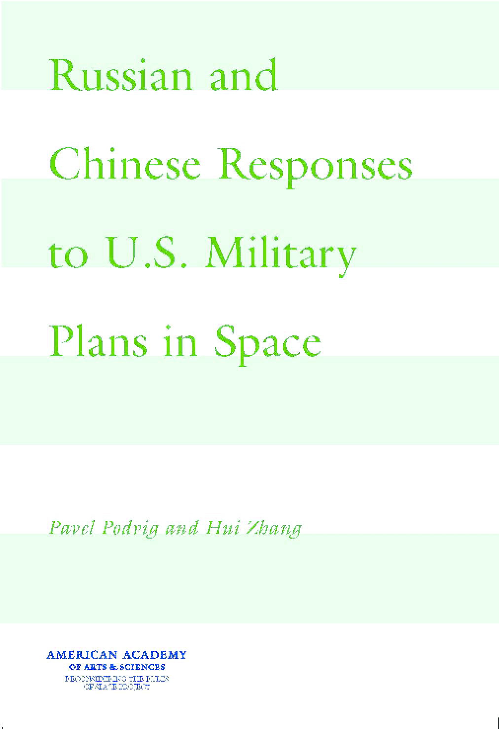 Russian and Chinese Responses to U.S. Military Plans in Space