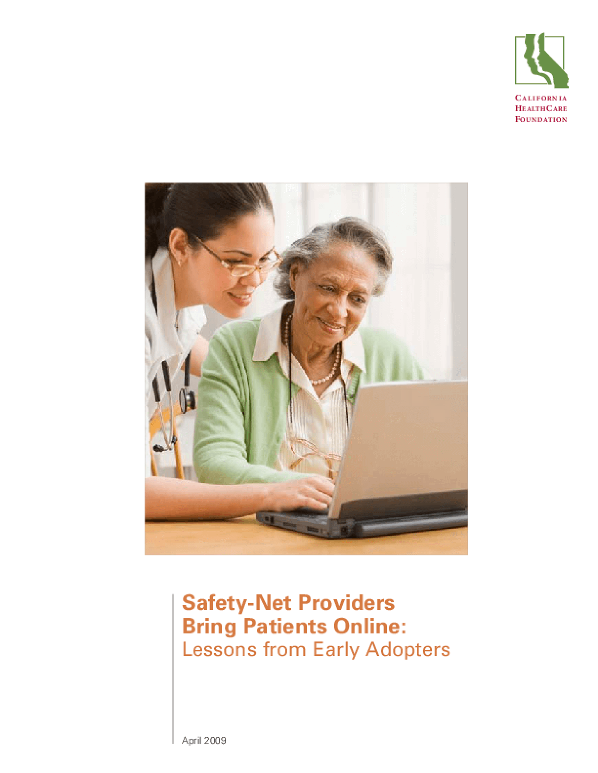 Safety-Net Providers Bring Patients Online: Lessons From Early Adopters