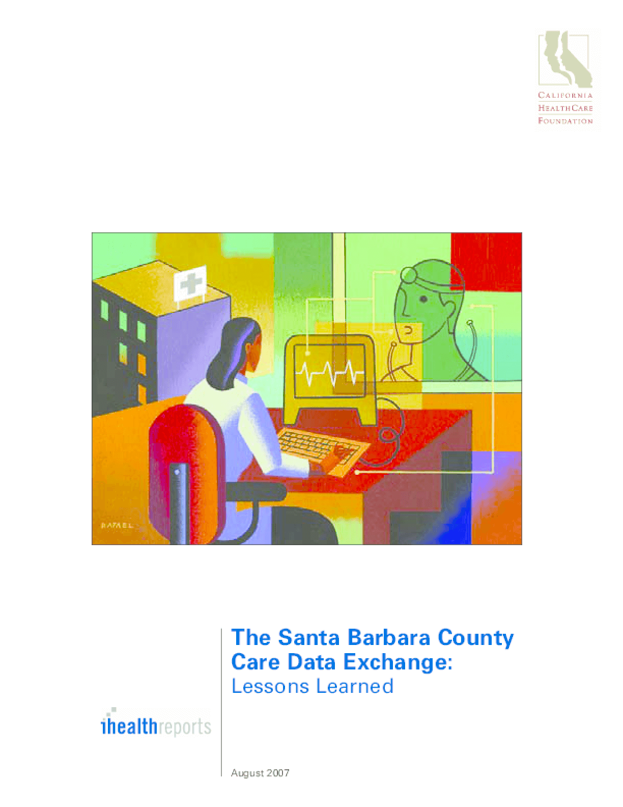 The Santa Barbara County Care Data Exchange: Lessons Learned