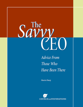 The Savvy CEO: Advice From Those Who Have Been There